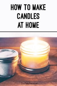DIY Homemade Candles in Mason Jars | Two Pink Peonies